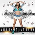 Angel-B_Million-Dollar-chick