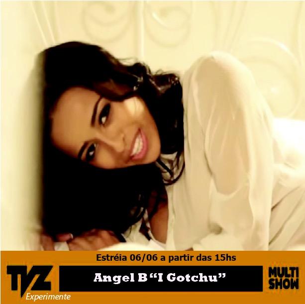 AngelB_I gotchu_tvz